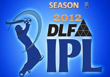 IPL 2012 Schedule, IPL 5 Fixtures, DLF IPL T20 Time Table 2012, Ipl T20 Cricket fixtures 2012